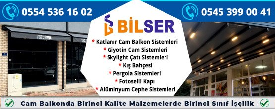 Bilser Alüminyum Cam Balkon Sanayi Ticaret LTD. ŞTİ.